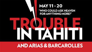 Trouble in Tahiti | MAY 11-20, 2018 | Boston Lyric Opera