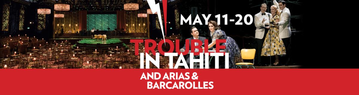 Opera In Park Saturday Night Barcarolle >> Trouble In Tahiti And Arias Barcarolles May 11 20 Boston Lyric