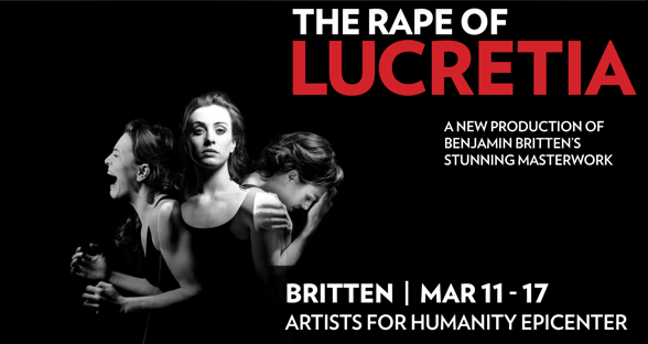 THE RAPE OF LUCRETIA | MAR 11-17